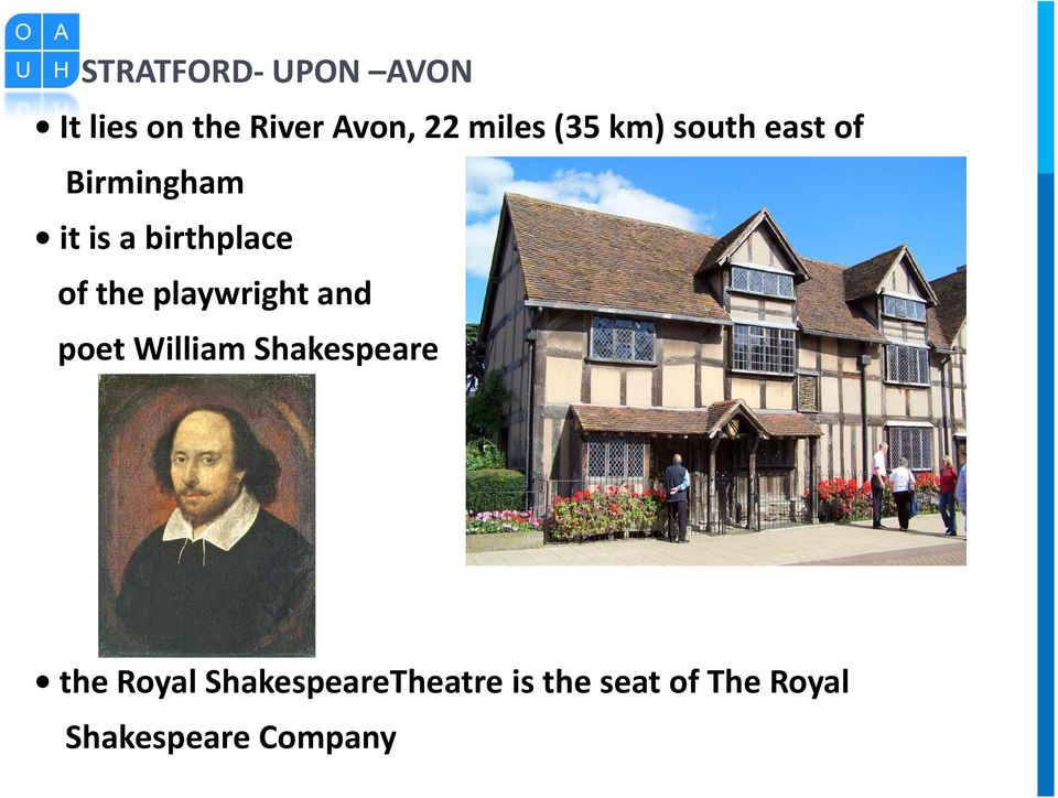 the playwright and poet William Shakespeare the Royal
