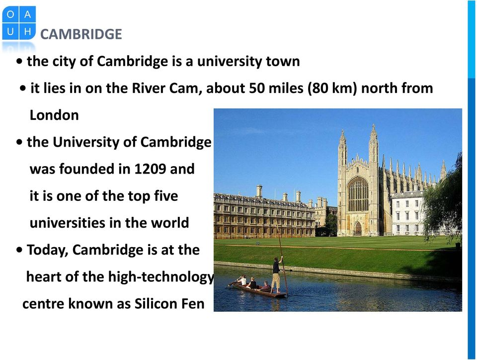 founded in 1209 and it is one of the top five universities in the world