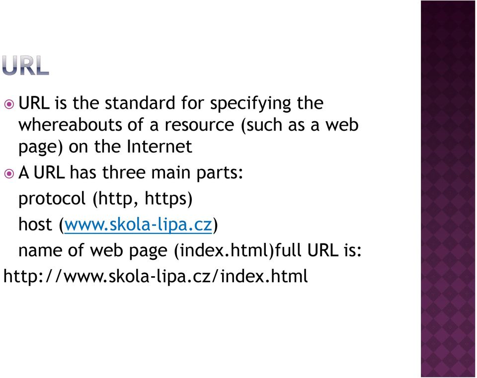 main parts: protocol (http, https) host (www.skola-lipa.