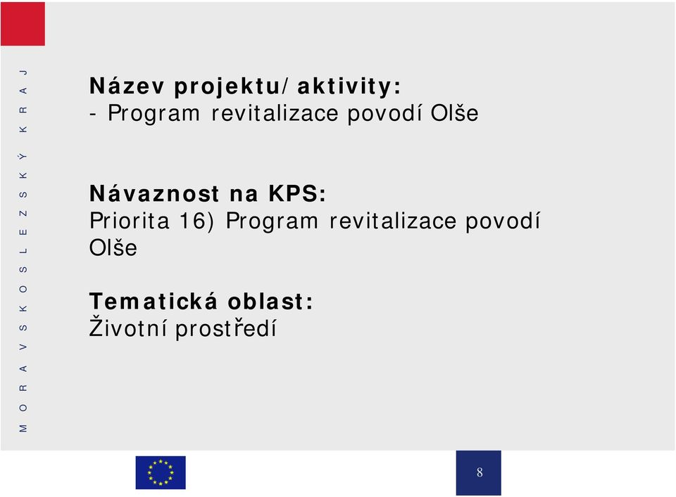 KPS: Priorita 16) Program revitalizace