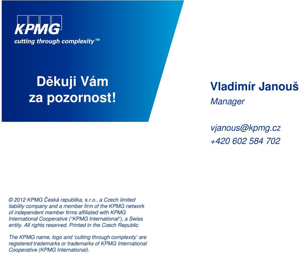 company and a member firm of the KPMG network of independent member firms affiliated with KPMG International Cooperative (