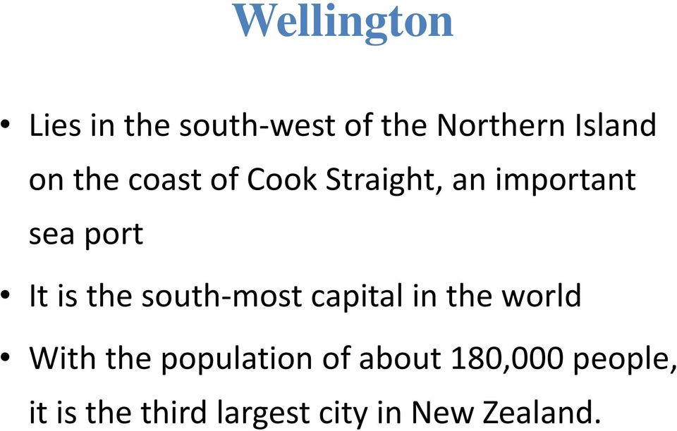 south-most capital in the world With the population of about