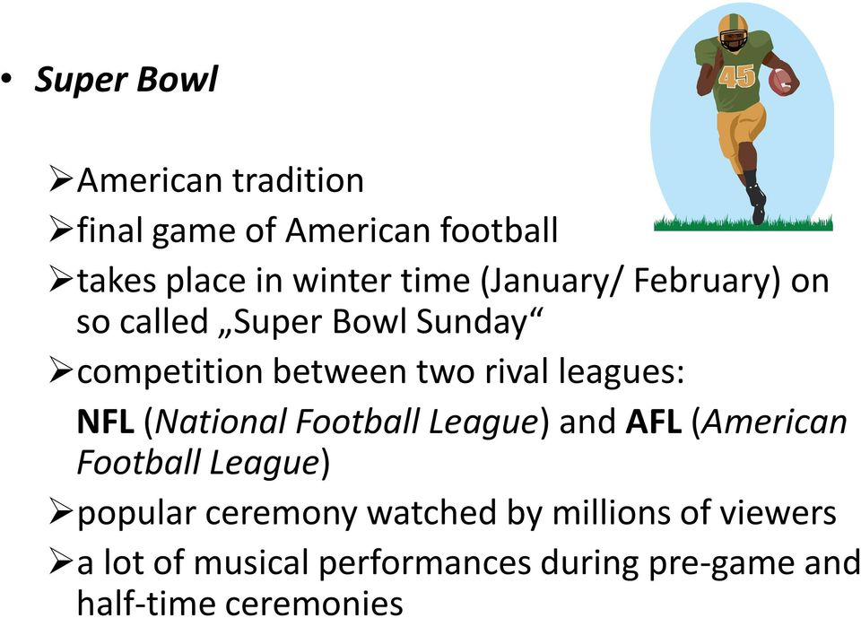 NFL(National Football League) and AFL(American Football League) popular ceremony watched