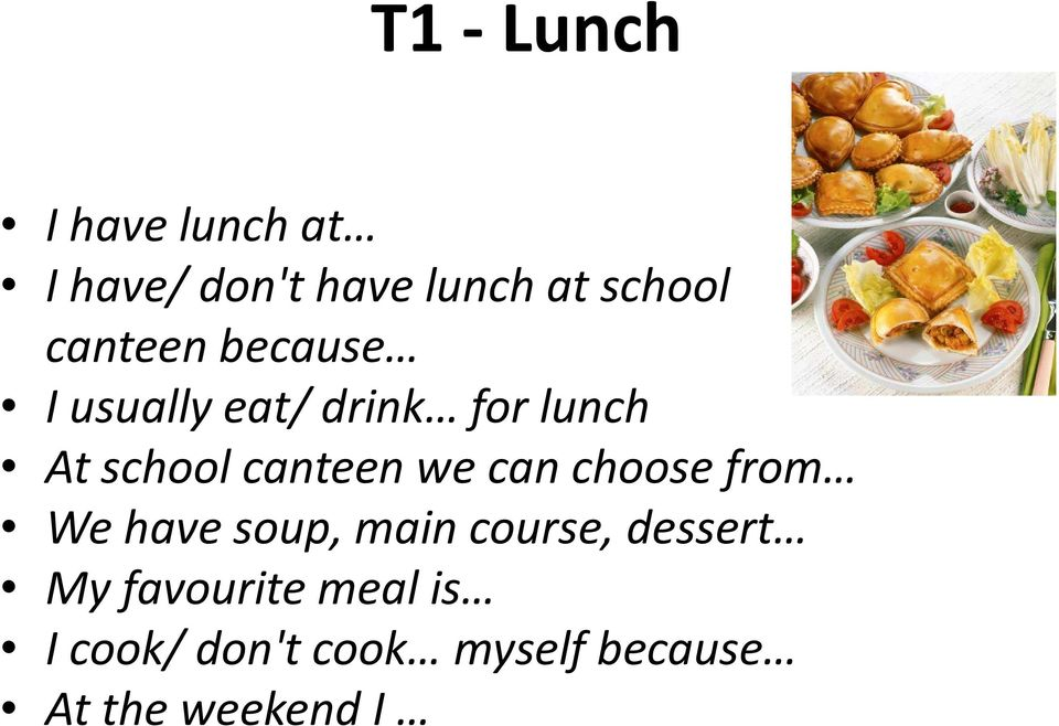 canteen we can choose from We have soup, main course, dessert