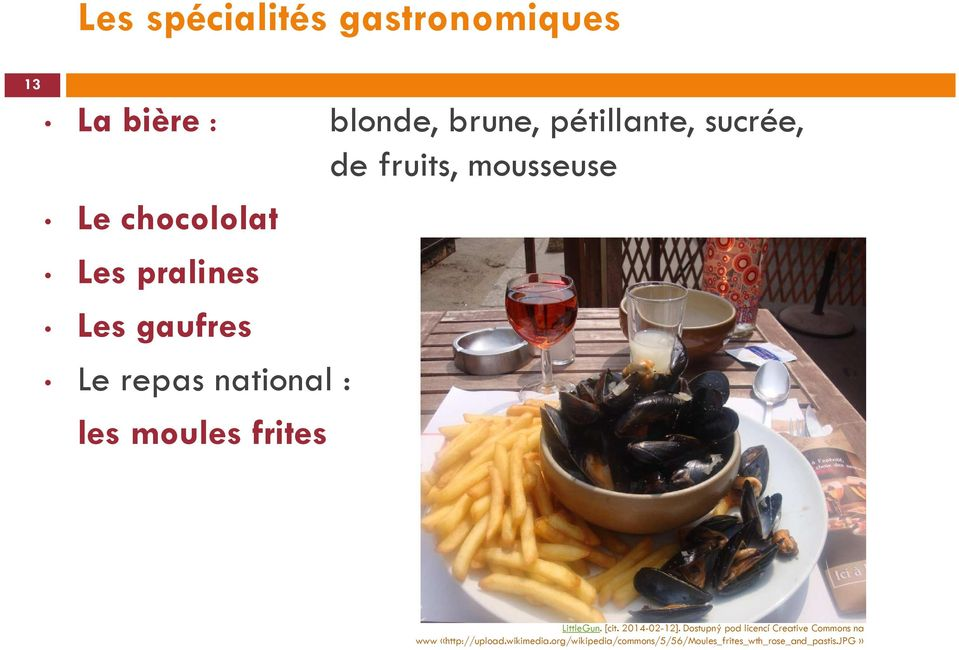 moules frites LittleGun. [cit. 2014-02-12].