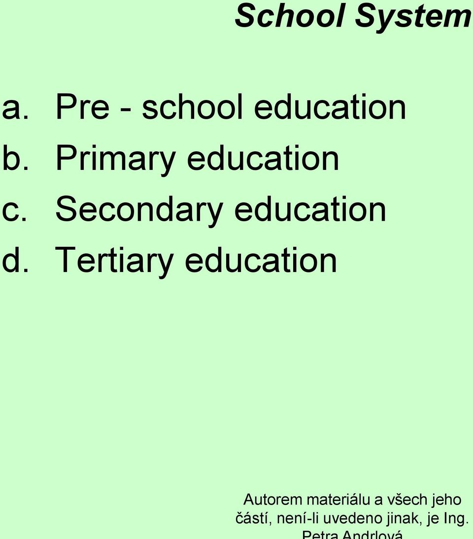 Primary education c.