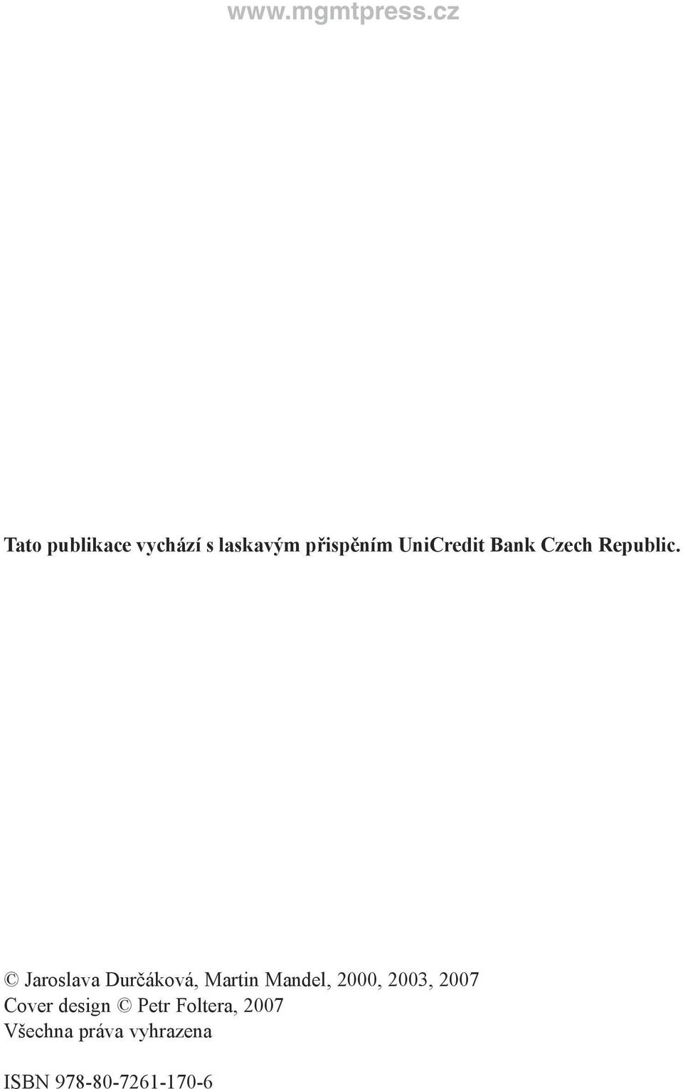 UniCredit Bank Czech Republic.