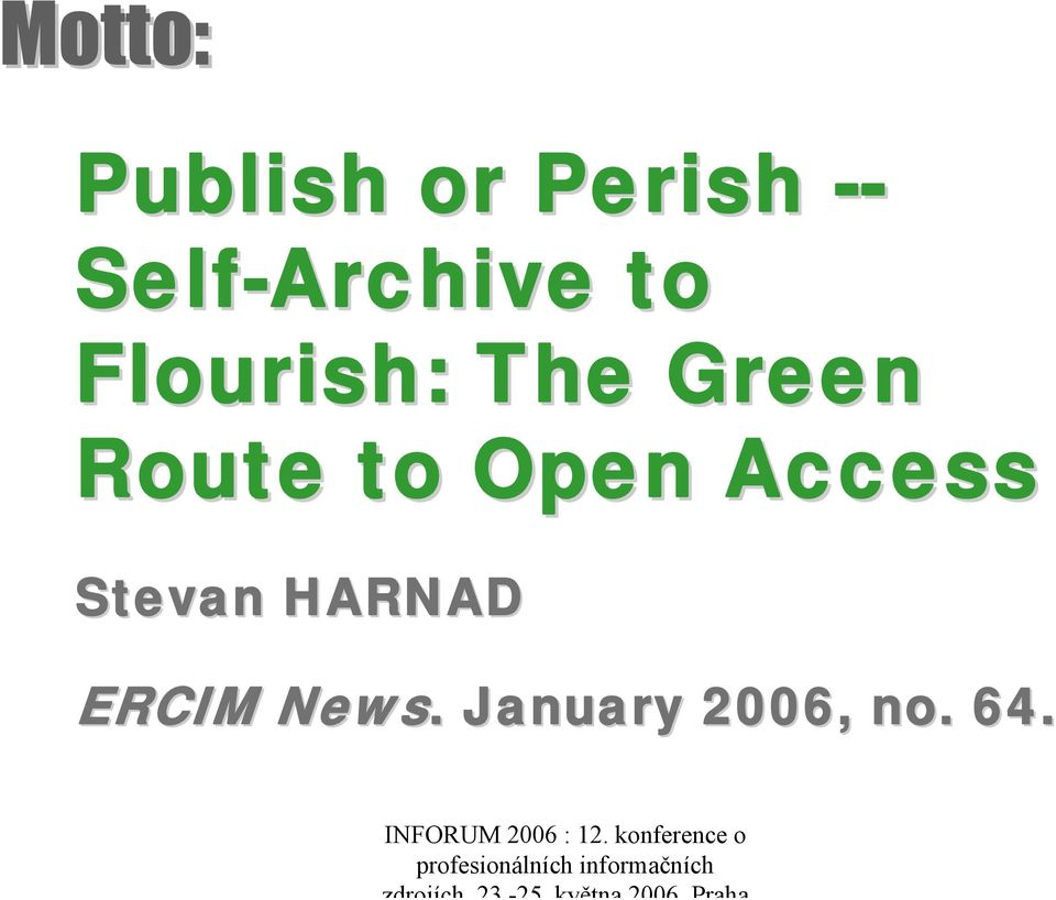 Green Route to Open Access