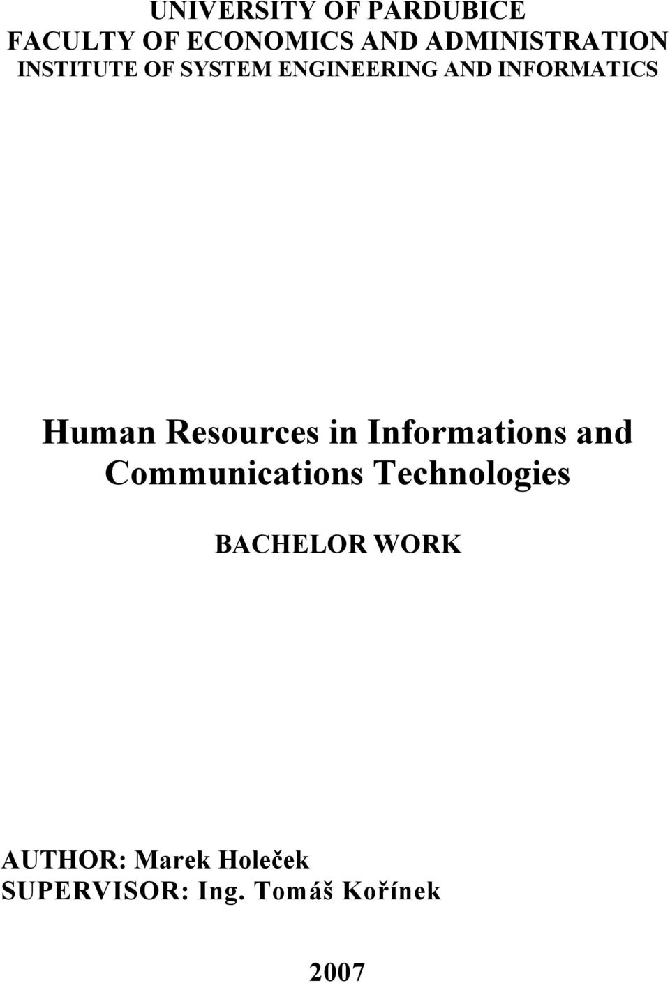 INFORMATICS Human Resources in Informations and