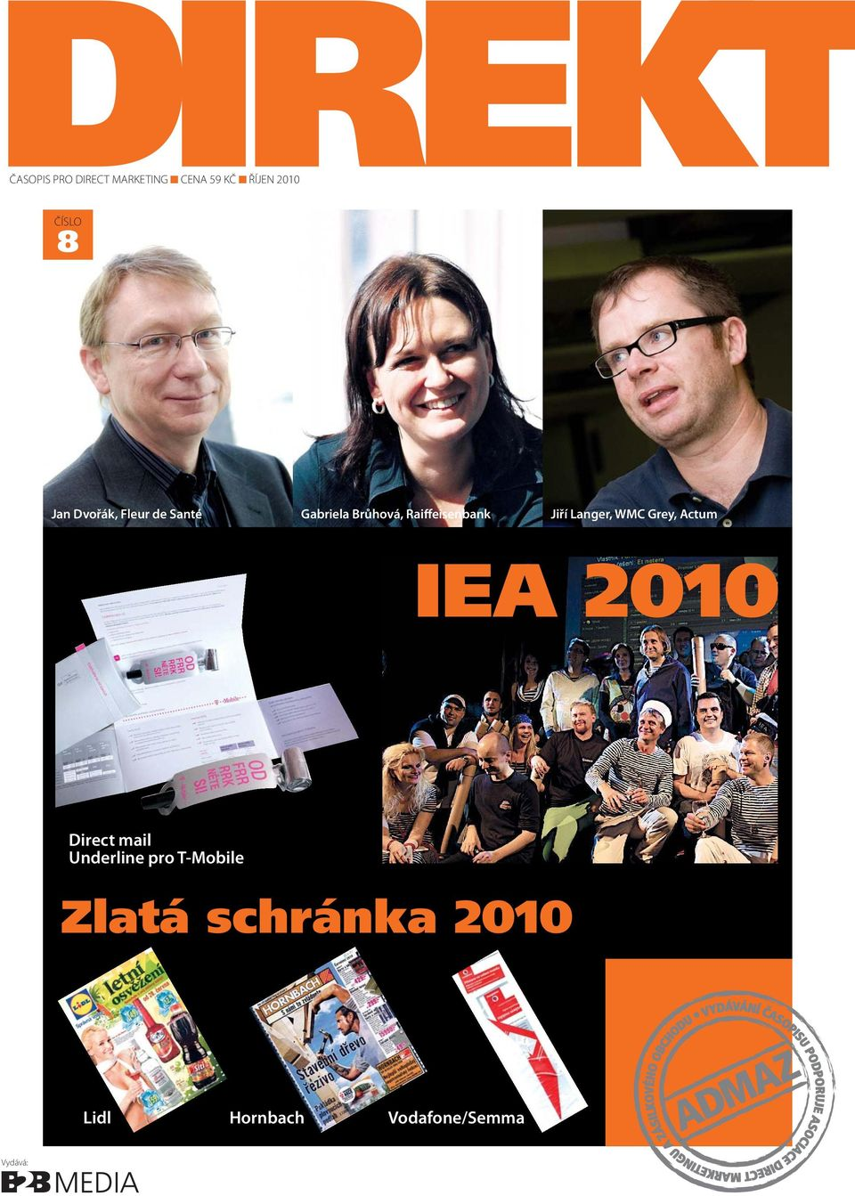 Jiří Langer, WMC Grey, Actum IEA 2010 Direct mail Underline