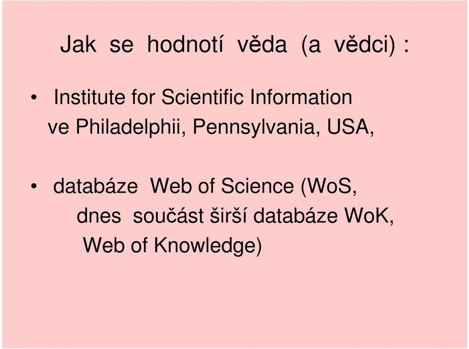 Pennsylvania, USA, databáze Web of Science