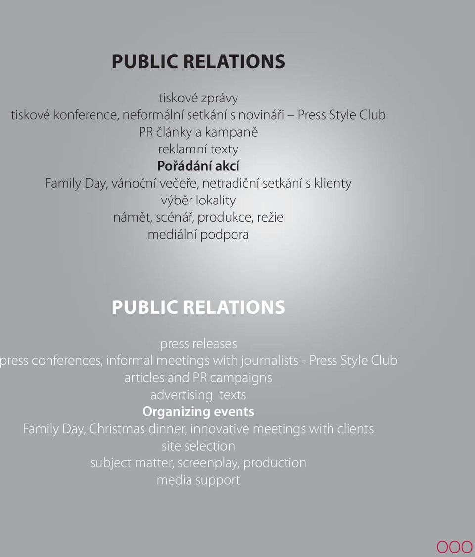 RELATIONS press releases press conferences, informal meetings with journalists - Press Style Club articles and PR campaigns advertising texts