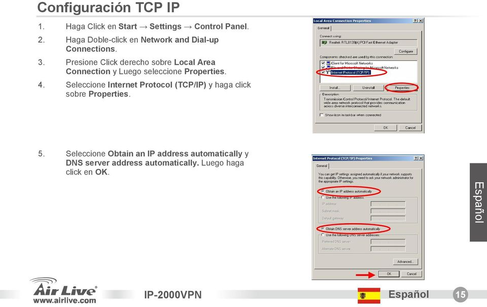 Presione Click derecho sobre Local Area Connection y Luego seleccione Properties. 4.