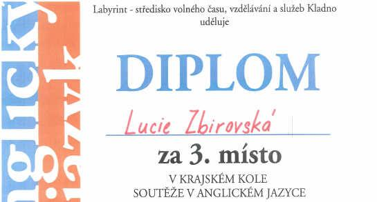 A) and Lucie Zbirovska (G2) competed in the regional round of the English Olympiad at Kladno High School. Both students received recognition for their English language abilities.
