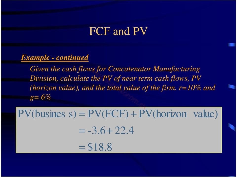 cash flows, PV (horizon value), and the total value of the firm.