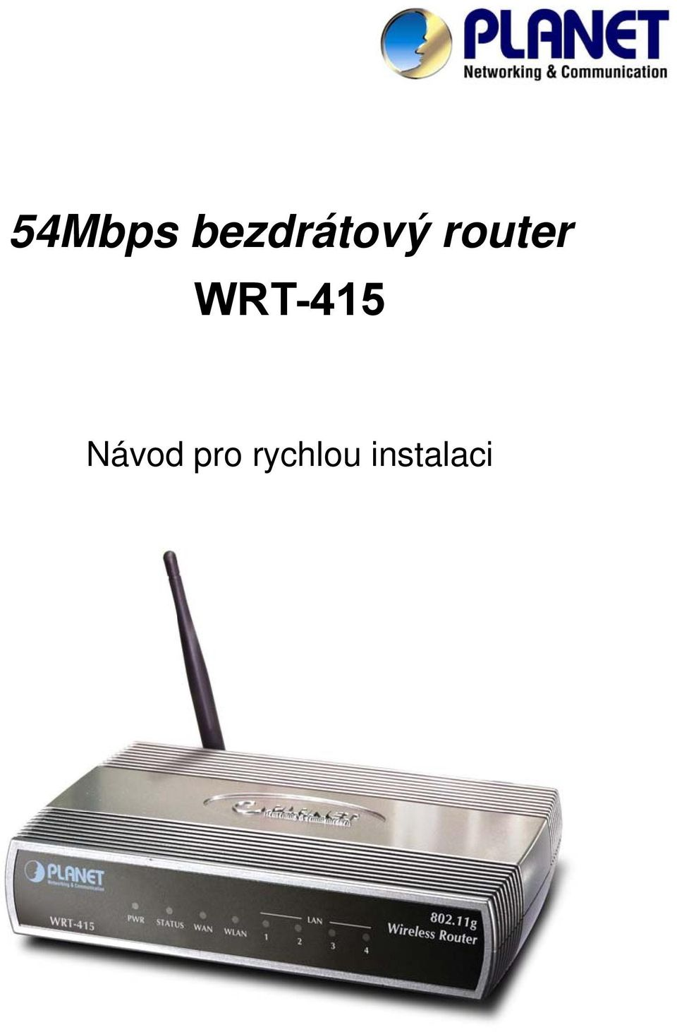 router WRT-415