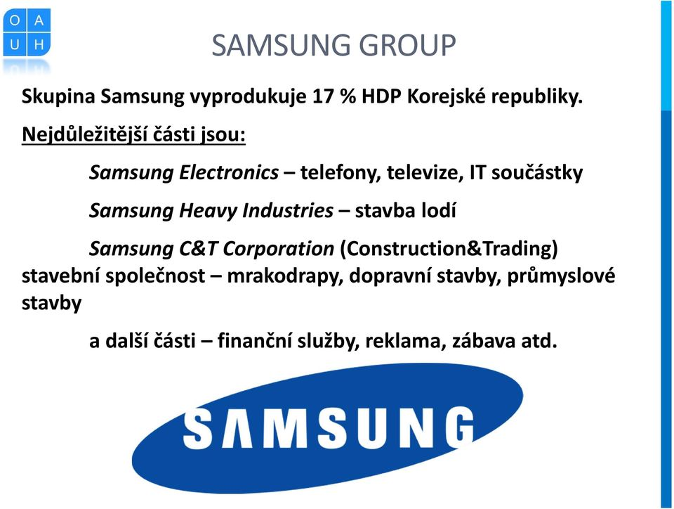 Heavy Industries stavba lodí Samsung C&T Corporation (Construction&Trading) stavební