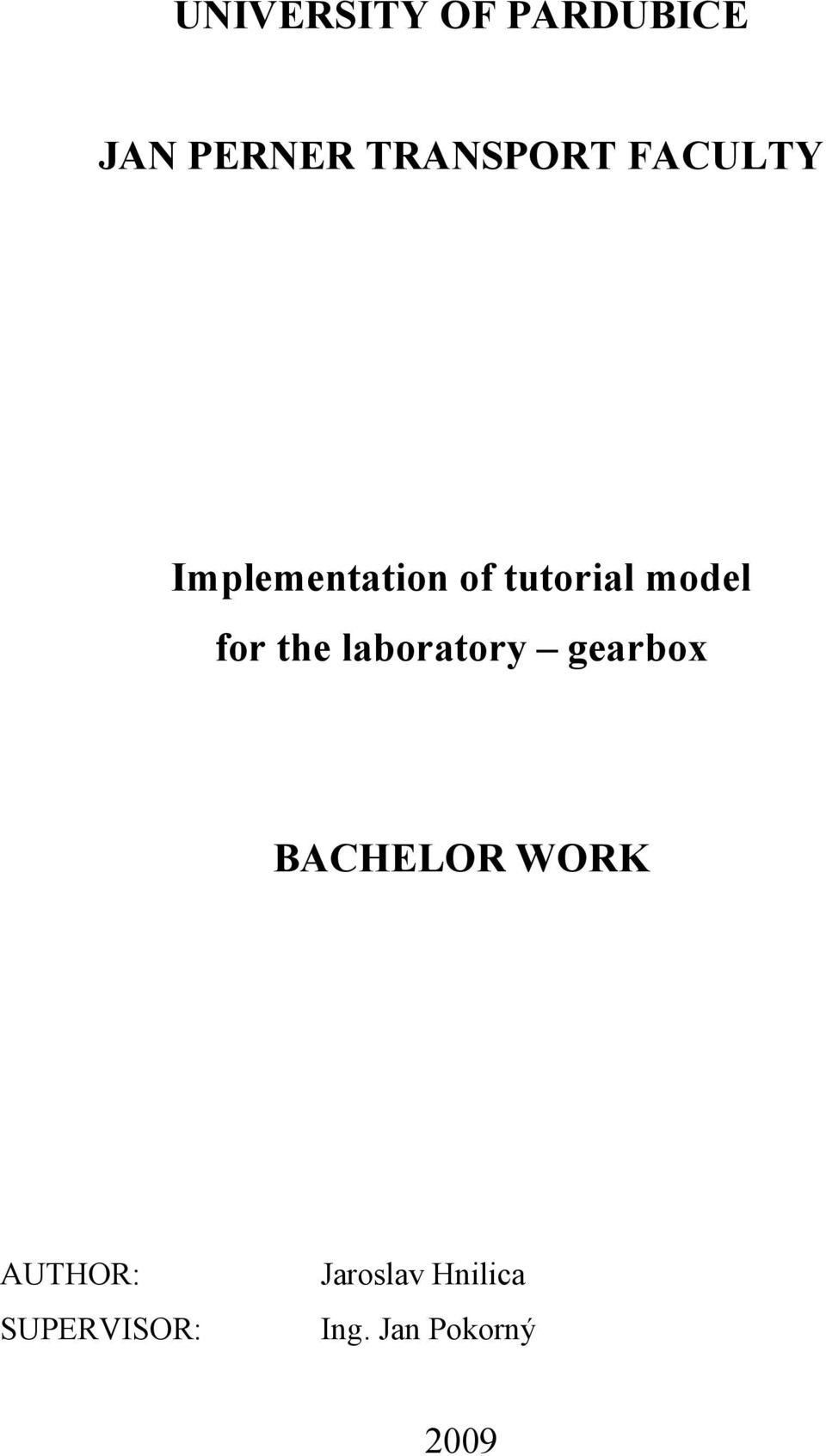 the laboratory gearbox BACHELOR WORK AUTHOR: