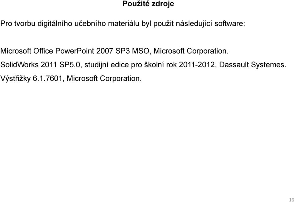Microsoft Corporation. SolidWorks 2011 SP5.