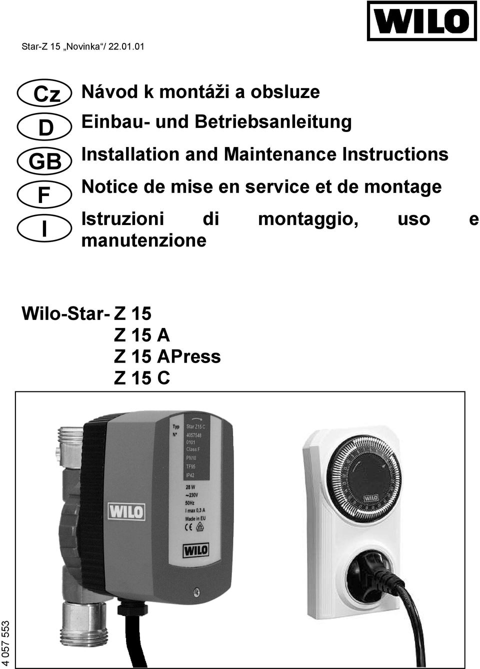 Betriebsanleitung Installation and Maintenance Instructions Notice